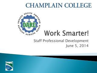 Work Smarter!