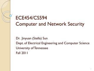 ECE454/CS594  Computer and Network Security