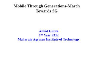 Mobile Through Generations-March Towards 5G