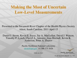 Making the Most of  Uncertain Low-Level  Measurements