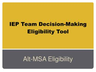 IEP Team Decision-Making Eligibility Tool
