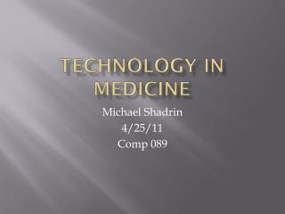 Technology  I n Medicine