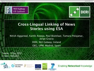 Cross-Lingual Linking of  News Stories  using ESA