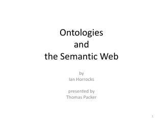 Ontologies and  the Semantic Web