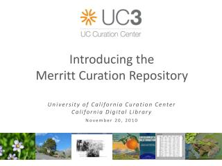 Introducing the Merritt Curation Repository