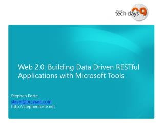 Web 2.0: Building Data Driven  RESTful  Applications with Microsoft Tools