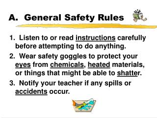 A.  General Safety Rules