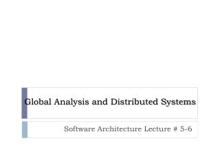 Global  Analysis and Distributed Systems