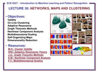 LECTURE  30:  NETWORKS, MAPS AND CLUSTERING