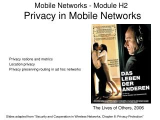 Mobile Networks - Module H2  Privacy in Mobile Networks