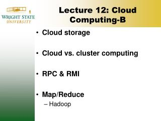 Lecture 12:  Cloud Computing-B