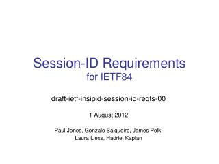 Session-ID Requirements for  IETF84