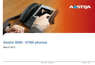 Aastra 5000  :  6700i phone s