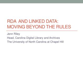 RDA  and Linked Data: Moving Beyond the Rules