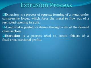 Extrusion Process