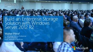Build an Enterprise Storage Solution with Windows Server 2012 R2