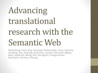 Advancing translational research with the Semantic Web