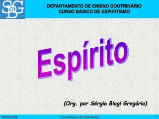 Curso B sico de Espiritismo