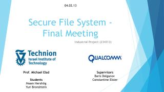 Secure File System - Final Meeting