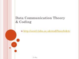 Data Communication Theory & Coding