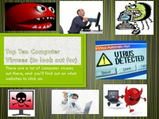 Top Ten Computer Viruses (to look out for)