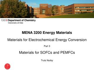 MENA 3200 Energy Materials Materials for Electrochemical Energy Conversion Part 3