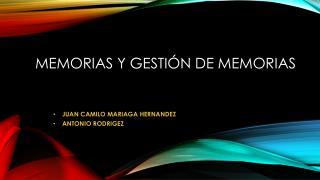 MEMORIAS Y GESTIÓN DE MEMORIAS