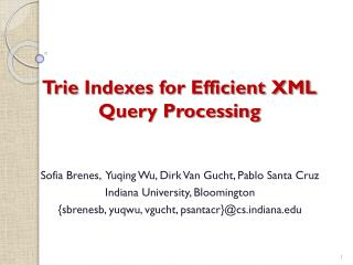 Trie  Indexes for Efficient XML Query Processing