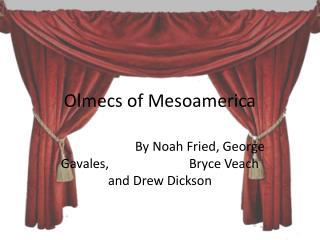 Olmecs  of Mesoamerica