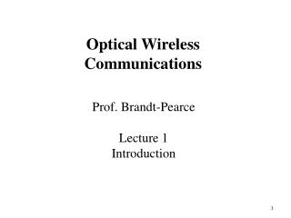 Prof. Brandt-Pearce Lecture 1 Introduction