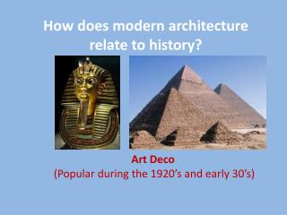 How  does  modern architecture  relate to history?
