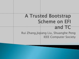 A Trusted Bootstrap Scheme on EFI  and TC