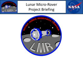 Lunar Micro-Rover Project Briefing