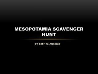 Mesopotamia Scavenger Hunt