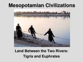 Mesopotamian Civilizations