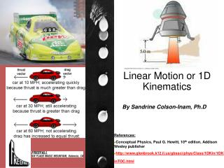 Linear Motion or 1D Kinematics