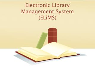 Electronic Library Management System ( ELiMS )
