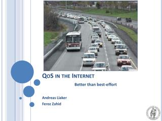 QoS in the Internet  Better than best-effort
