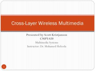 Cross-Layer Wireless Multimedia