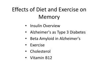 Effects of Diet and Exercise on Memory
