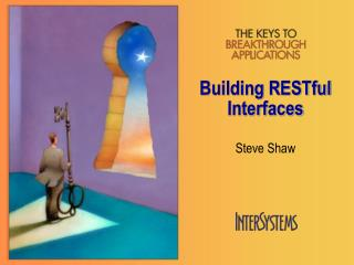 Building RESTful Interfaces