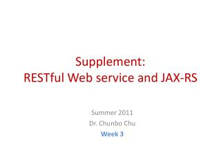 Supplement: RESTful Web service and JAX-RS