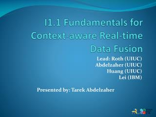 I1.1 Fundamentals for Context-aware Real-time Data Fusion