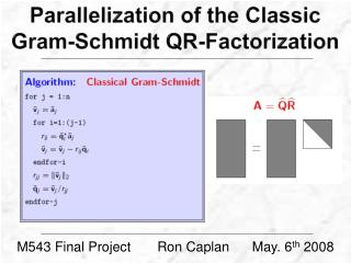 Parallelization of  the Classic  Gram-Schmidt  QR-Factorization