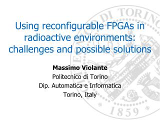 Using reconfigurable FPGAs in radioactive  environments: challenges  and possible solutions