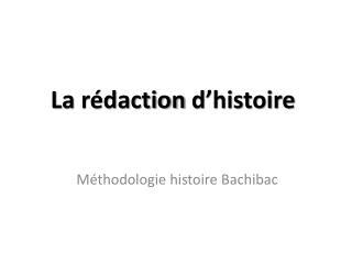 La  rédaction d'histoire