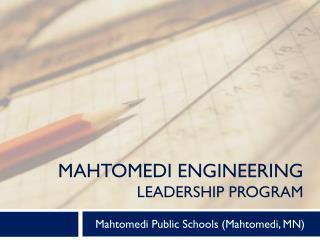 Mahtomedi Engineering leadership program
