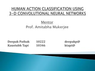 HUMAN ACTION CLASSIFICATION USING 3-D CONVOLUTIONAL NEURAL NETWORKS