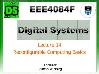 Lecture 14 Reconfigurable Computing Basics