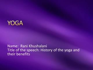 History of the yoga and their benefits